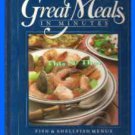Book Fish and Shellfish Menus ~Great Meals in Minutes ~1984~ Cookbook