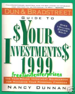 Book Dun & Bradstreet Guide 2 $Your Investments$ 1999 Dunnan