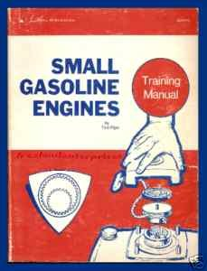 Book Small Gasoline Engines Training Manual By Ted Pipe 1973