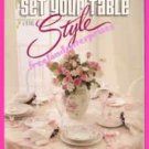 Book Better Homes & Gardens Set Your Table With Style Booklet 1989 Ex-Cond