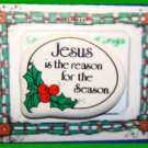 Christmas PIN #0071 Jesus Is The Reason For The Season Ceramic Tac/Lapel HOLIDAY