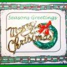 Christmas PIN #0069 Ballou Merry Christmas & Green Wreath Tac Pin HOLIDAY Lapel
