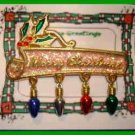 Christmas PIN #0053 VTG Signed GCI Merry Christmas Dangling Charm HOLIDAY BROOCH