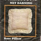 CRAFTS Net Darning ROSE Pillow Kit CREATIONS Kit #987 ~New Old Stock Milford, NJ