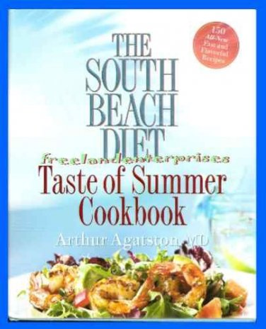 Book The South Beach Diet Taste of Summer Cookbook -Agatston