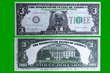 1993 Bill Clinton $3.00 Bank Note Funny Money The Disgruntled States of America