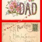 Post Card 00 To Dear Dad Embossed Postcard 1908 - Includes an old 1 Cent Stamp