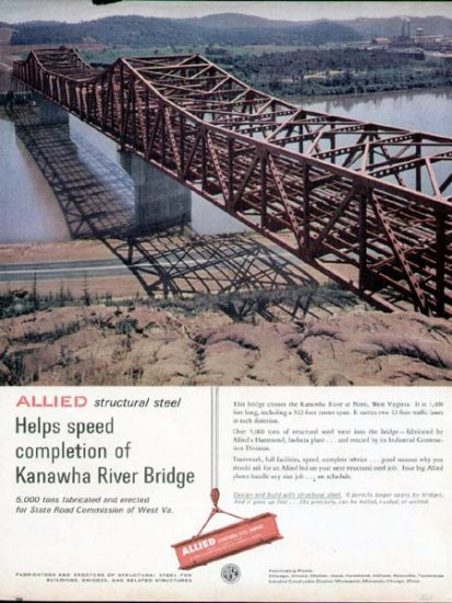 1963 Allied Steel Print Ad-Kanawha River Bridge Nitro WV