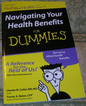Navigating Your Health Benefits for Dummies