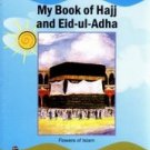 My Book of Hajj and Eid-ul-Adha