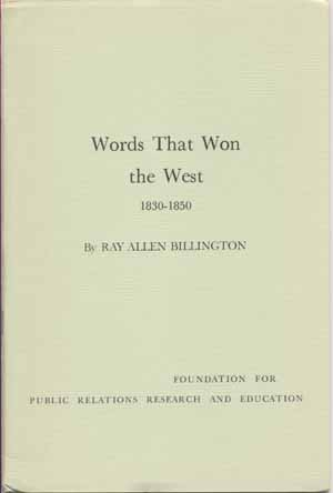 Words That Won the West 1830-1850
