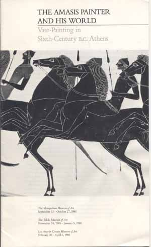 The Amasis Painter and His World: Vase-Painting in Sixth-Century B.C. Athens