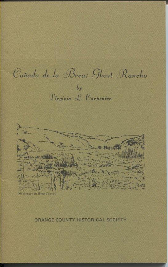 Canada de la Brea: Ghost Rancho