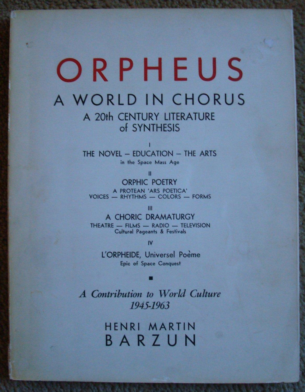 Orpheus: A World in Chorus