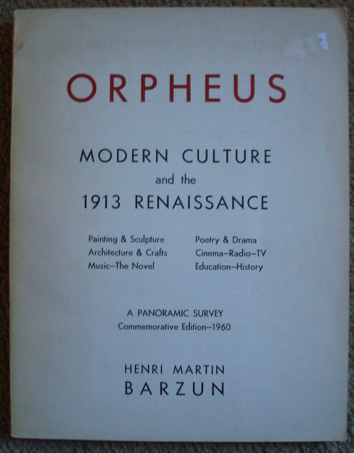 Orpheus: Modern Culture and the 1913 Renaissance
