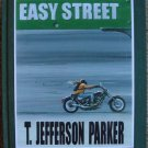Easy Street -T. Jefferson Parker Limited Edition