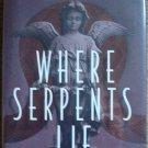 Where Serpents Lie