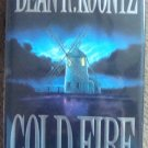 Cold Fire - Dean Koontz 1st Edition/Printing, Signed