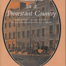 Catholics in a Protestant Country: The Papist Constituency in Eighteenth-Century Dublin