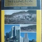 Wellington Portrait of the Region: Today and Yesterday