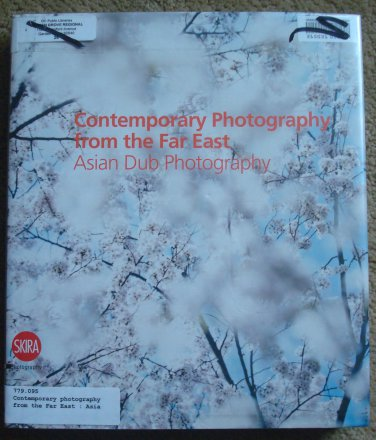 Contemporary Photography from the Far East: Asian Dub Photography