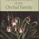 Phylogeny and Classification of the Orchid Family