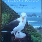 Albatross: Elusive Mariner of the Southern Ocean