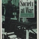 A Class Society at War: England 1914-18