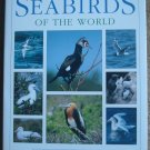 Seabirds of the World: The Complete Reference
