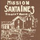 Mission Santa Ines Virgen Y Martir and its Ecclesiastical Seminary