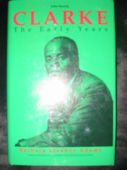 John Henrik Clarke Early Years Signed  to B.B. King by Author B. Adams HC/DJ FREE US SHIPPING