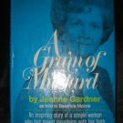 A Grain of Mustard Jeanne Gardner Signed Prophecy FREE SHIPPING