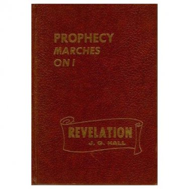 Prophecy Marches On John Hall Bible Study Book Daniel Revelation HC 1994