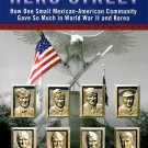 The Ghosts of Hero Street Mexican American War Heroes World War II Korea History Military