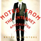 Notes From The Internet Apocalypse Book Society Technology Web Humor