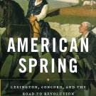 American Spring Book Borneman US History Revolution Military Battle New