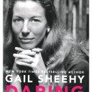 Gail Sheehy Journalist Memoir Daring My Passages Politics Feminist Civil Rights