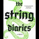 The String Diaries Stephen Lloyd Jones Supernatural Suspense Thriller New HC 1st