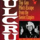 Fulcrum Top Gun Pilot Escape Soviet Empire History War Communism Aviation 1st