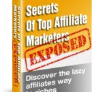EXPOSED - Secrets of Top Affiliate Marketers
