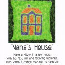 """Nana's House"" Pillow Pattern Raggedy Reverse Appliqué ~ FREE SHIPPING ~"