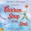CHICKEN SOUP FOR THE SOUL 2007 DESK CALENDAR-FREE SHIPPING!