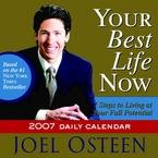 YOUR BEST LIFE NOW 2007 DAILY BOXED CALENDAR