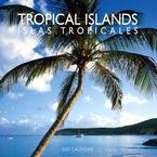 TROPICAL ISLANDS 2007 WALL CALENDAR-FREE SHIPPING!