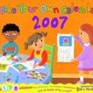 MAKE YOUR OWN CALENDAR 2007 WALL CALENDAR