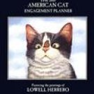 LOWELL HERRERO AMERICAN CAT 2007 SOFTCOVER ENGAGEMENT