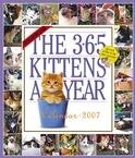 365 KITTENS A YEAR 2007 WALL CALENDAR