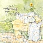 AMONG FRIENDS 2007 MINI WALL  CALENDAR