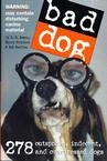 BAD DOG BOOK -ORDER 2 OF THIS ITEM FOR FREE SHIPPING!