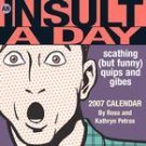 INSULT A DAY 2007 DESK CALENDAR